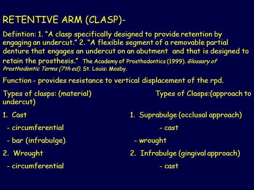RETENTIVE ARM (CLASP)-