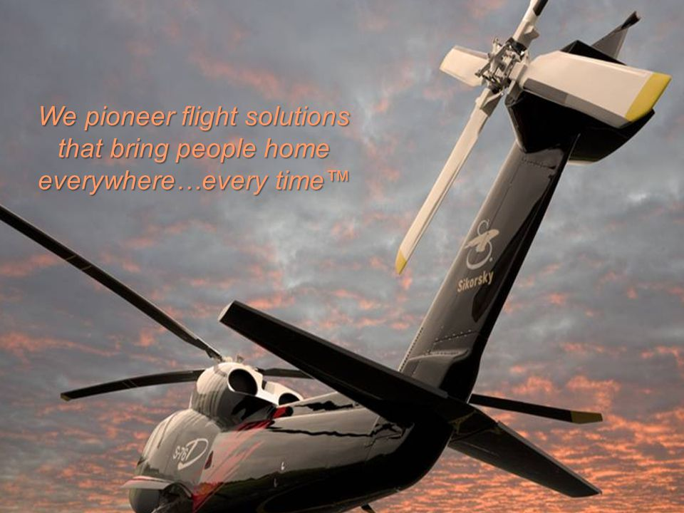 We pioneer flight solutions that bring people home everywhere…every time™