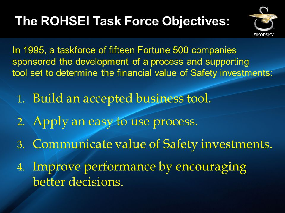 The ROHSEI Task Force Objectives: