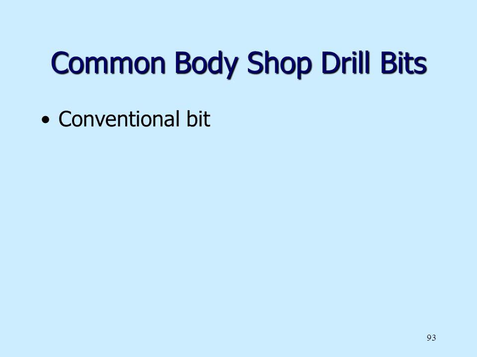 Common Body Shop Drill Bits
