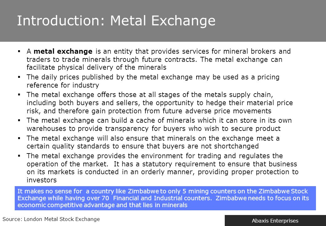 The role and benefits of a Metal Exchange