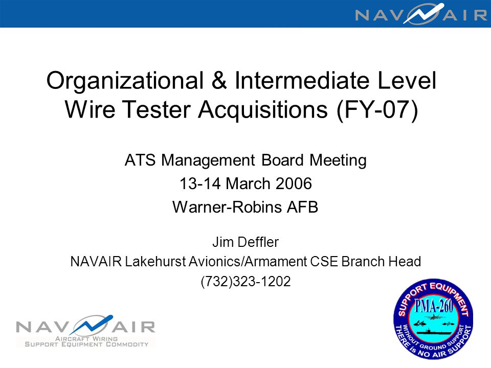 Organizational & Intermediate Level Wire Tester Acquisitions (FY-07)