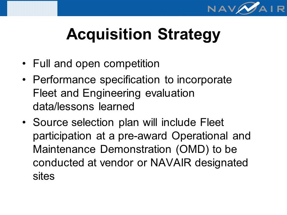 Acquisition Strategy Full and open competition