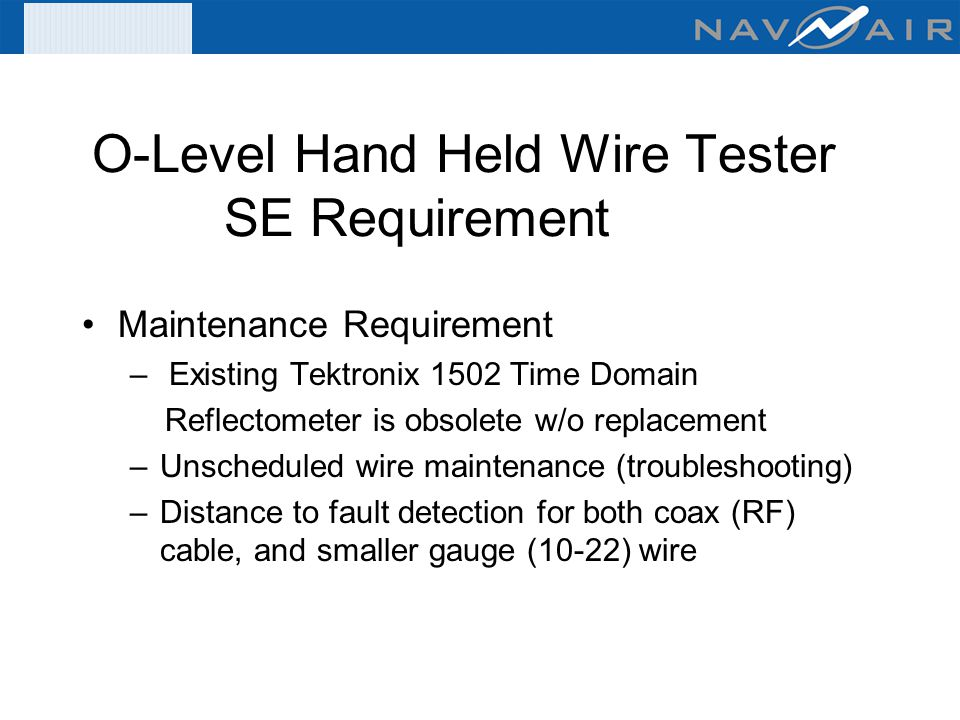 O-Level Hand Held Wire Tester SE Requirement