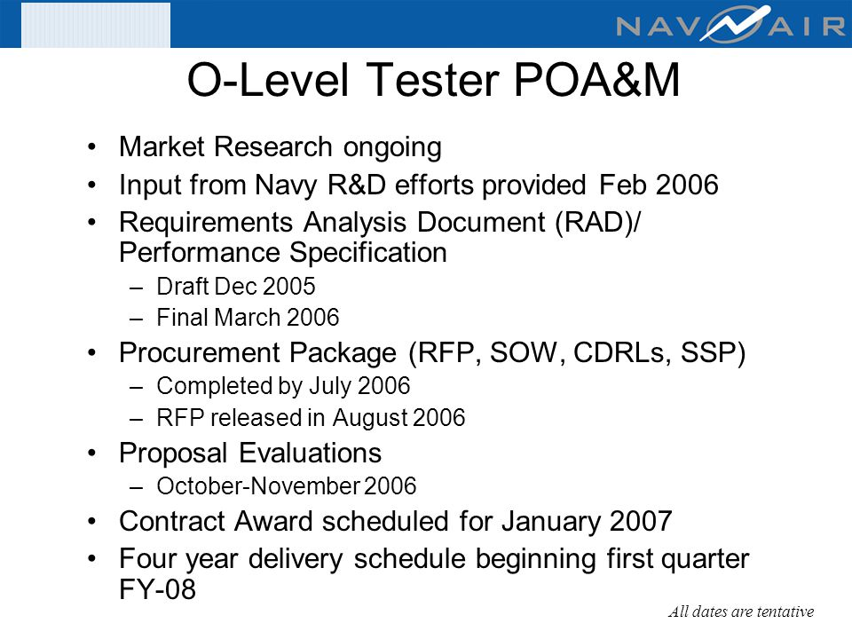 O-Level Tester POA&M Market Research ongoing
