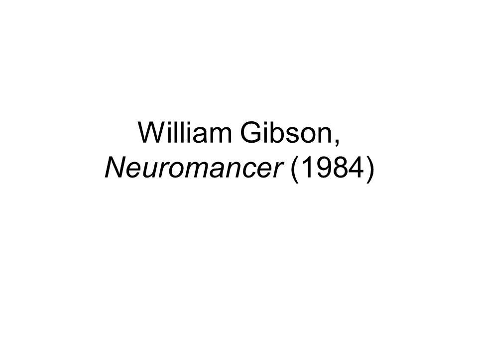 William Gibson, Neuromancer (1984)
