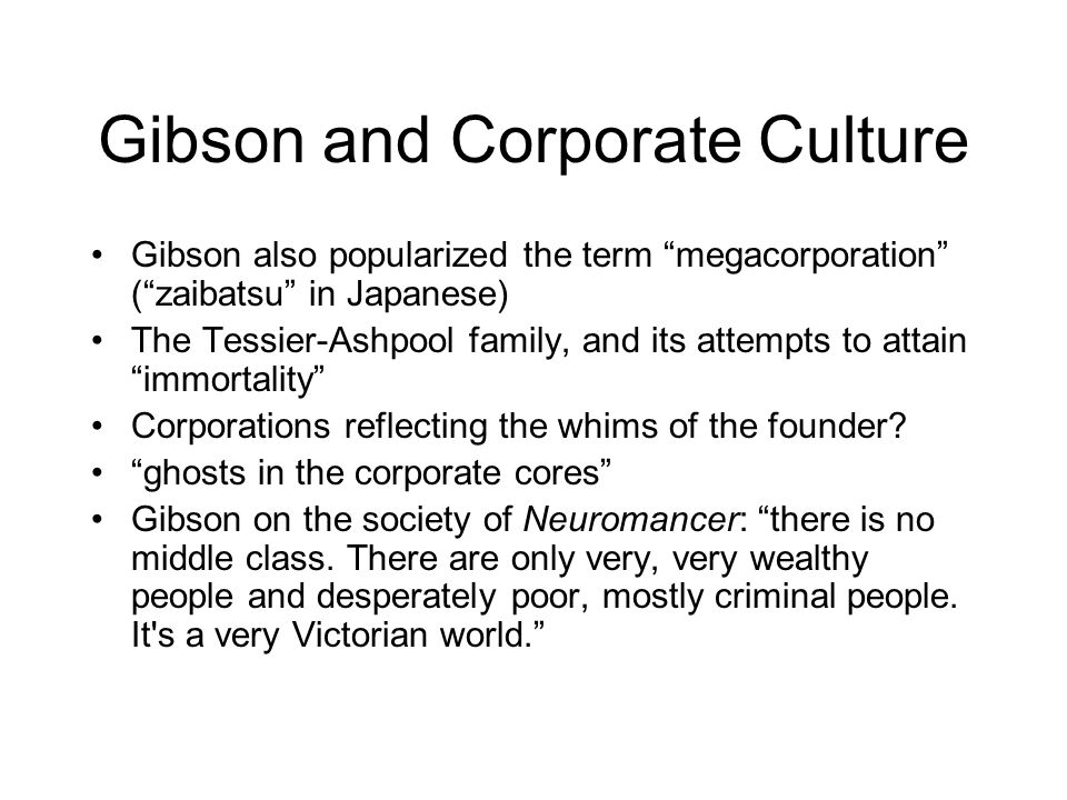 Gibson and Corporate Culture