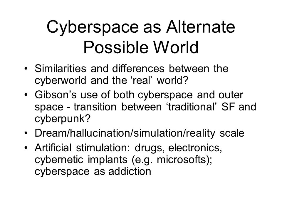 Cyberspace as Alternate Possible World