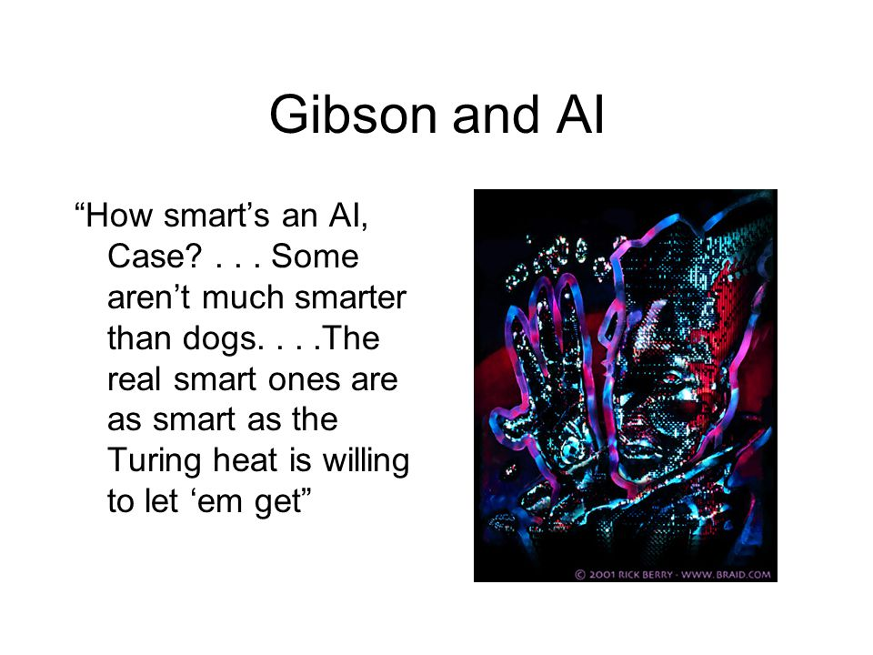 Gibson and AI