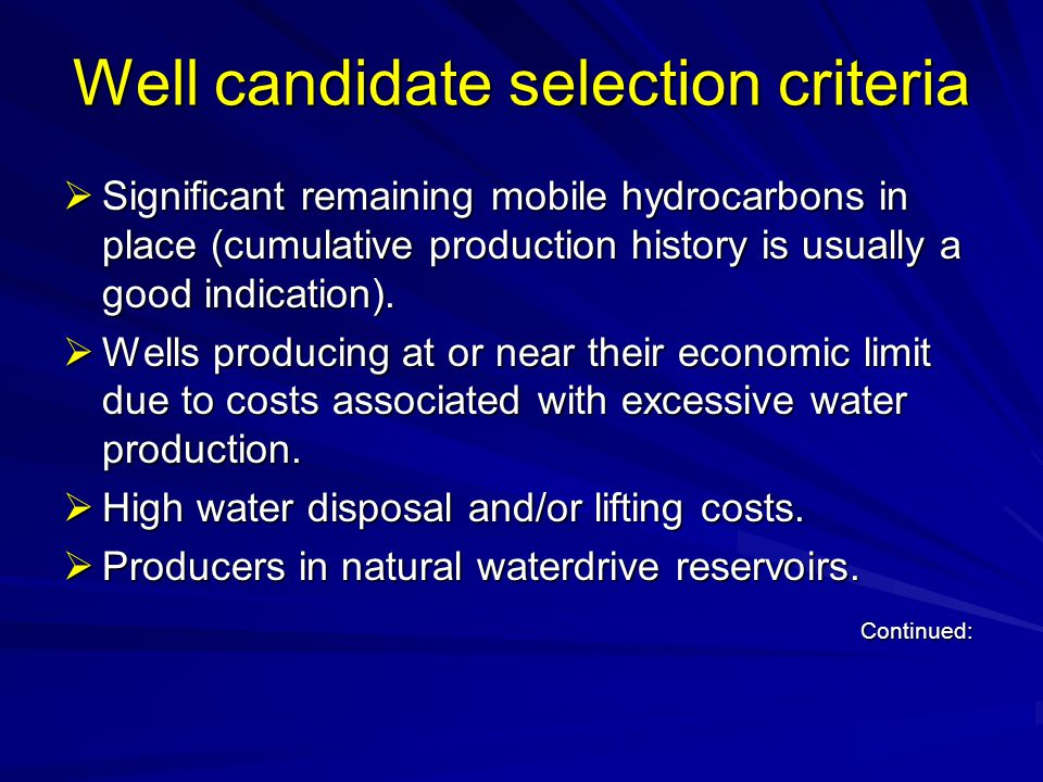 Well candidate selection criteria