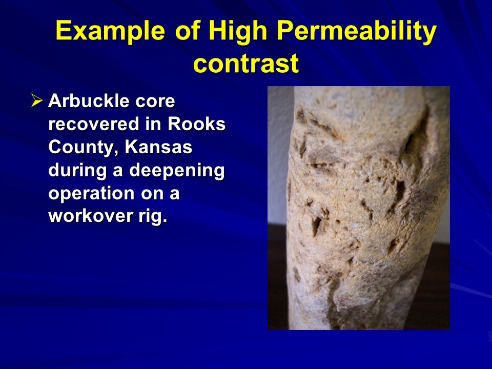 Example of High Permeability contrast