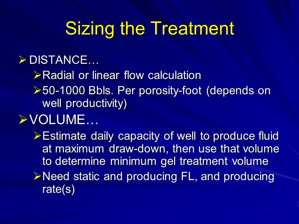 Sizing the Treatment VOLUME… DISTANCE…