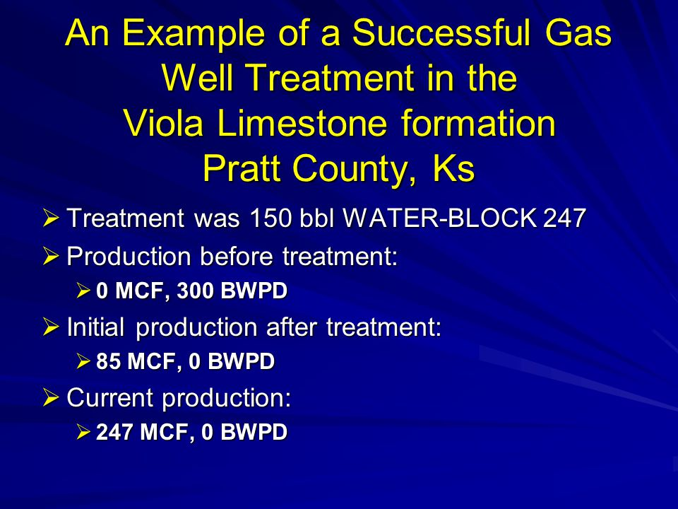An Example of a Successful Gas Well Treatment in the Viola Limestone formation Pratt County, Ks