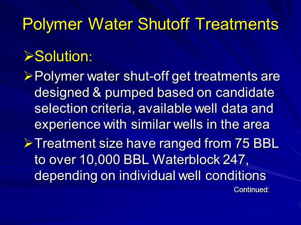 Polymer Water Shutoff Treatments