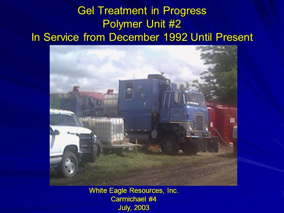 White Eagle Resources, Inc. Carmichael #4 July, 2003