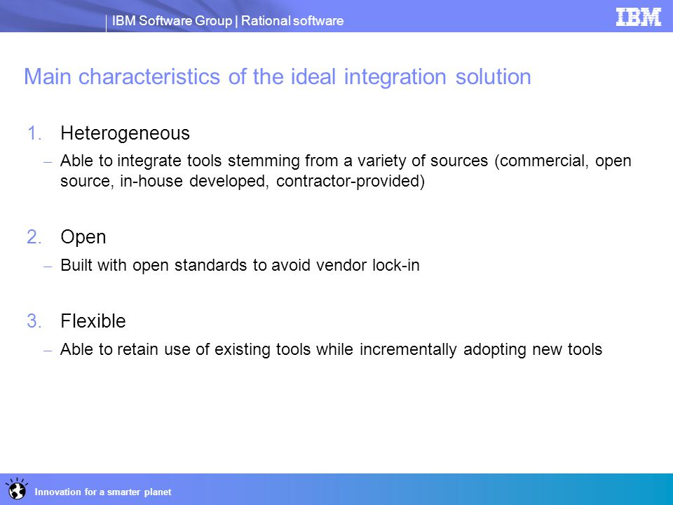 Main characteristics of the ideal integration solution