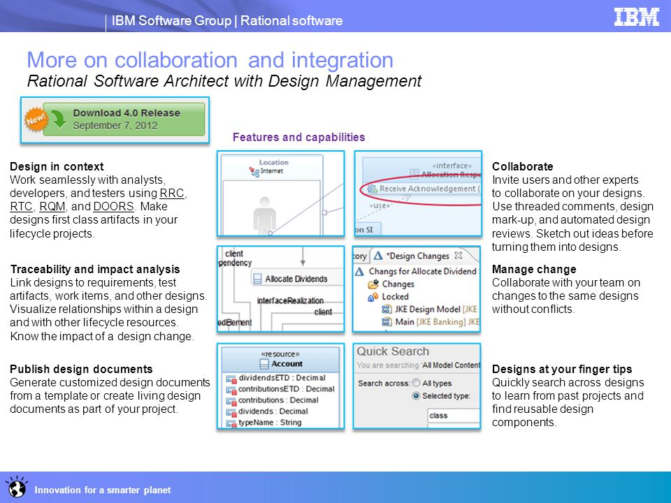 8 More on collaboration and integration Rational Software Architect with Design Management. IBM Collaborative Design Management.