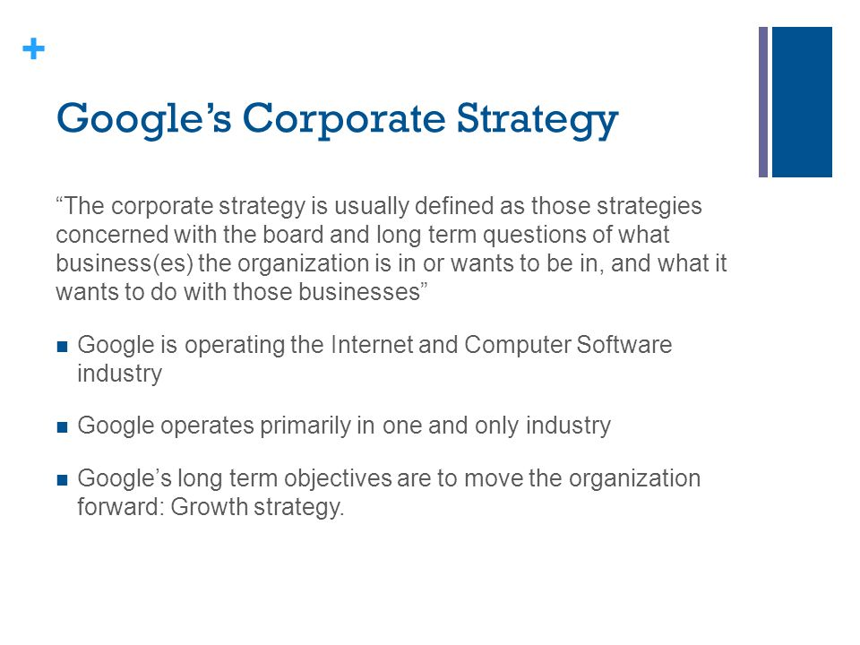 factors of googles company strategy The interactive effect of internal and external factors on a proactive environmental strategy  business research, 29 (1), 21-41 google  business strategy.