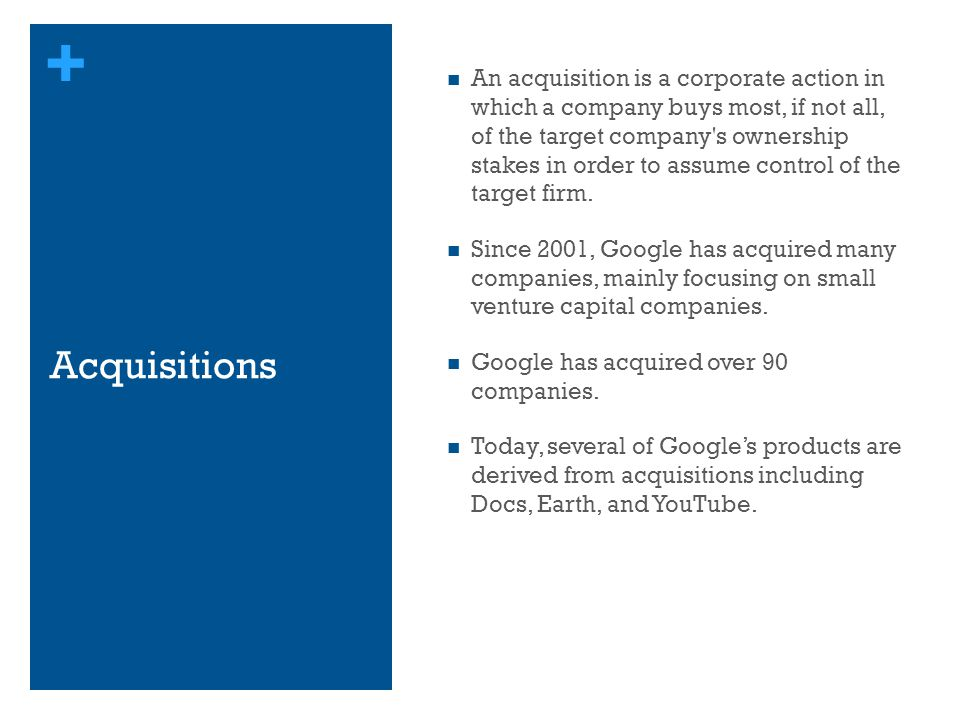 An acquisition is a corporate action in which a company buys most, if not all, of the target company s ownership stakes in order to assume control of the target firm.