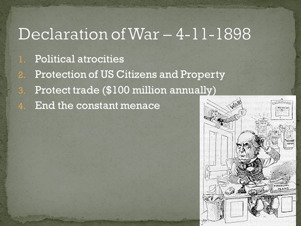 Declaration of War – 4-11-1898 Political atrocities