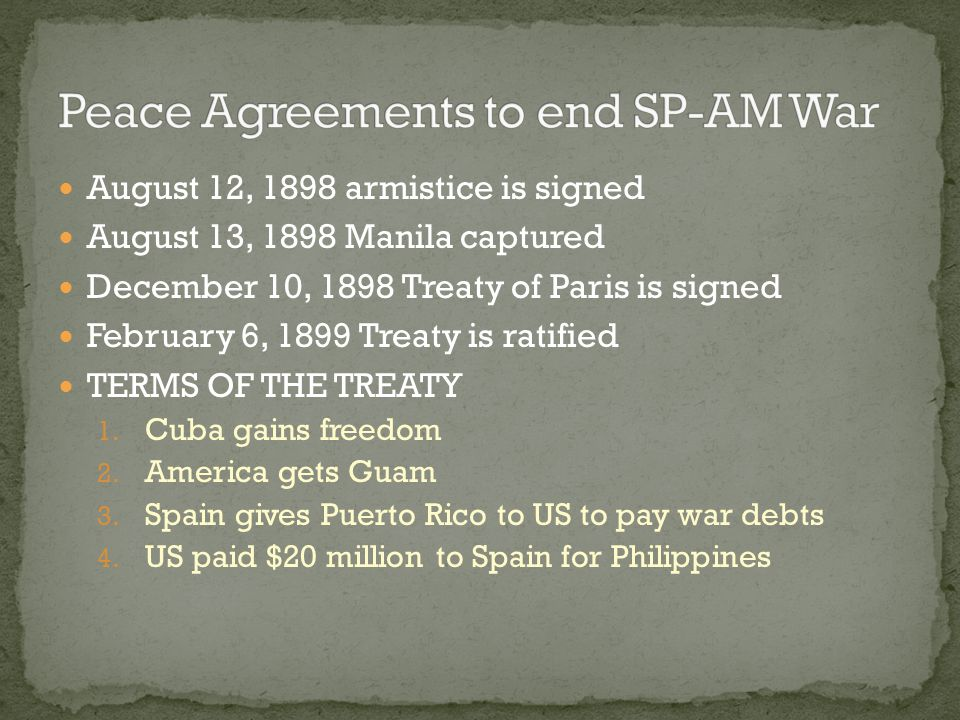 Peace Agreements to end SP-AM War