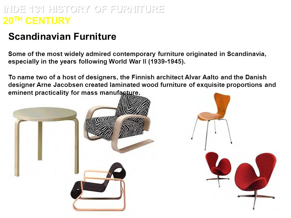 INDE 131 HISTORY OF FURNITURE 20TH CENTURY. INDE 131 HISTORY OF FURNITURE 20TH CENTURY   ppt video online download