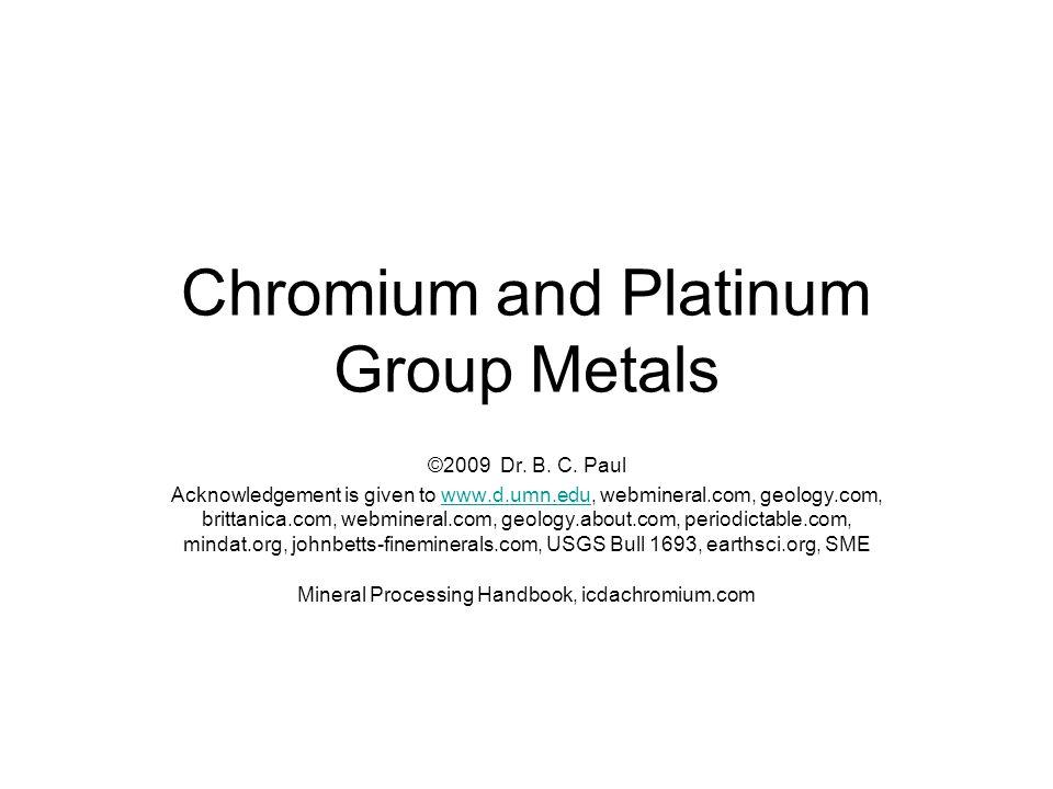 Chromium and Platinum Group Metals