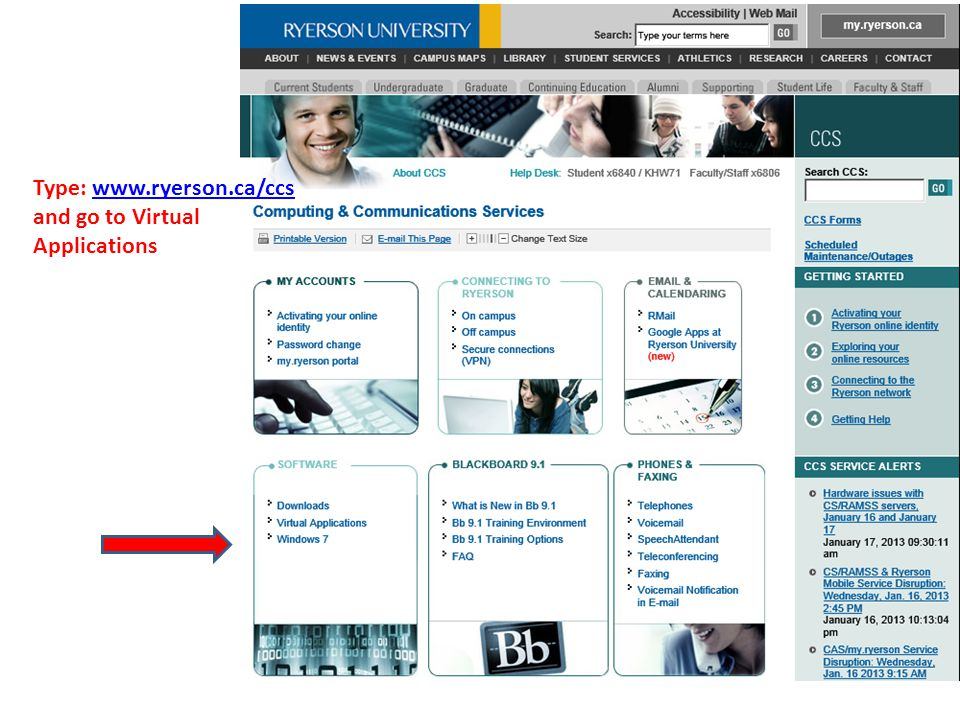 Type: www.ryerson.ca/ccs and go to Virtual Applications