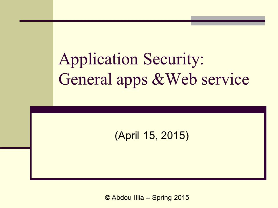 Application Security: General apps &Web service