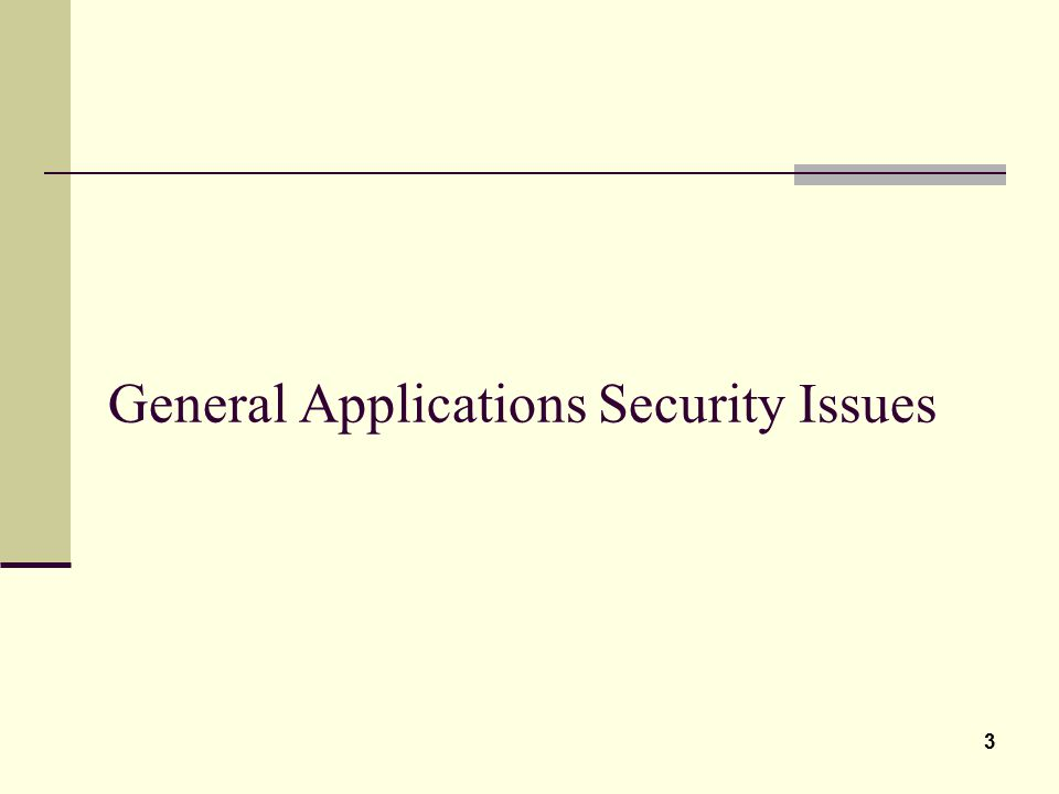 General Applications Security Issues