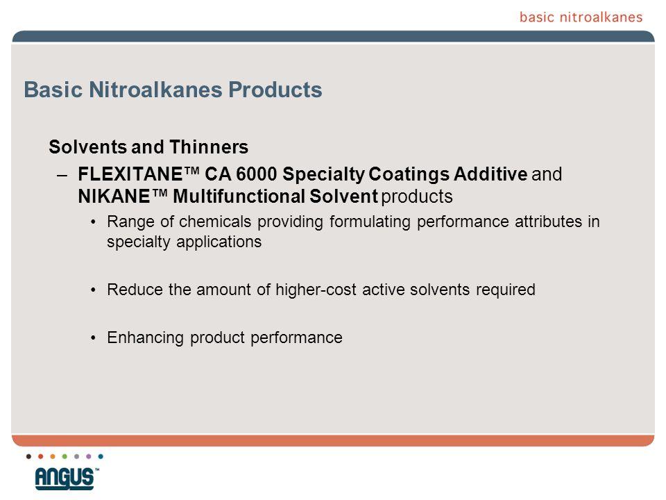 Basic Nitroalkanes Products
