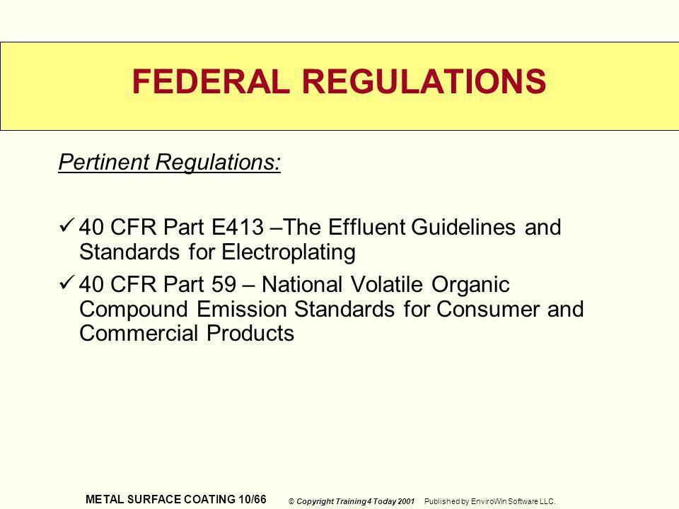 FEDERAL REGULATIONS Pertinent Regulations:
