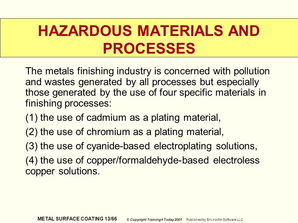 HAZARDOUS MATERIALS AND PROCESSES
