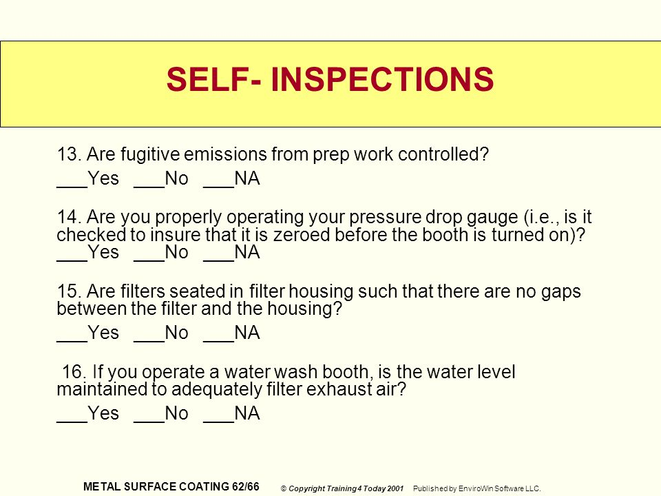 SELF- INSPECTIONS 13. Are fugitive emissions from prep work controlled ___Yes ___No ___NA.