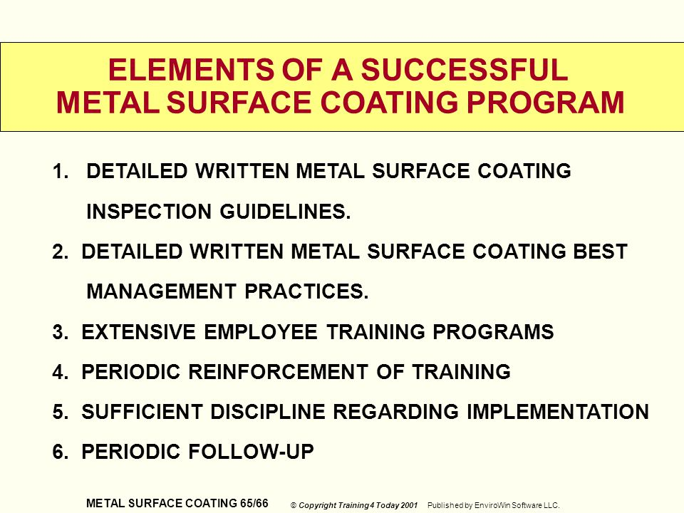 ELEMENTS OF A SUCCESSFUL METAL SURFACE COATING PROGRAM