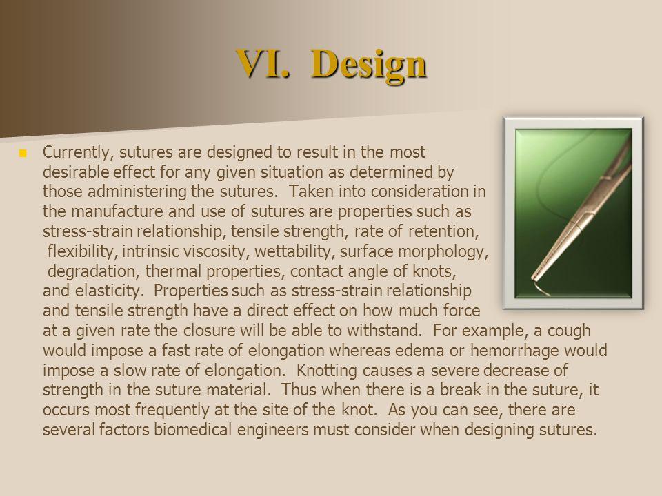 VI. Design