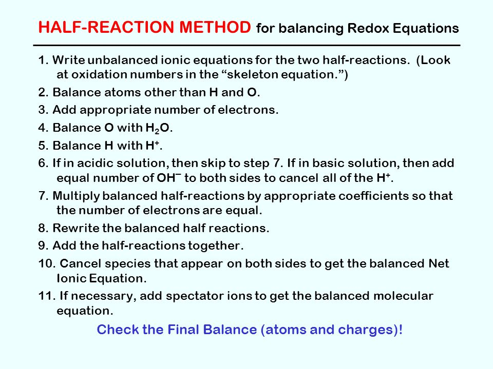 HALF-REACTION METHOD for balancing Redox Equations