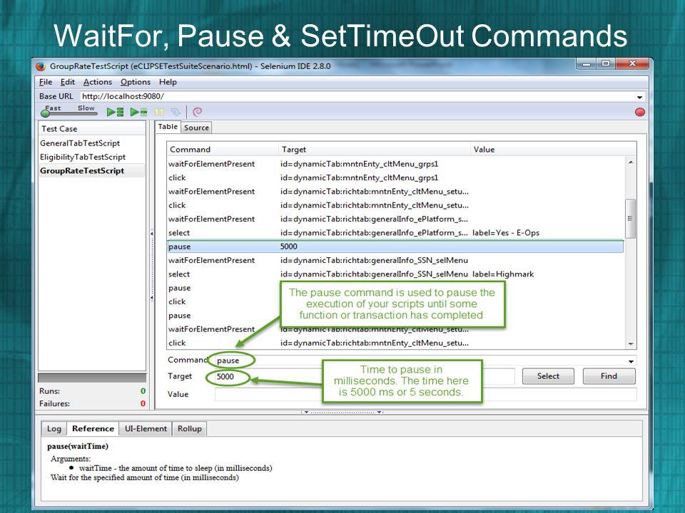 WaitFor, Pause & SetTimeOut Commands