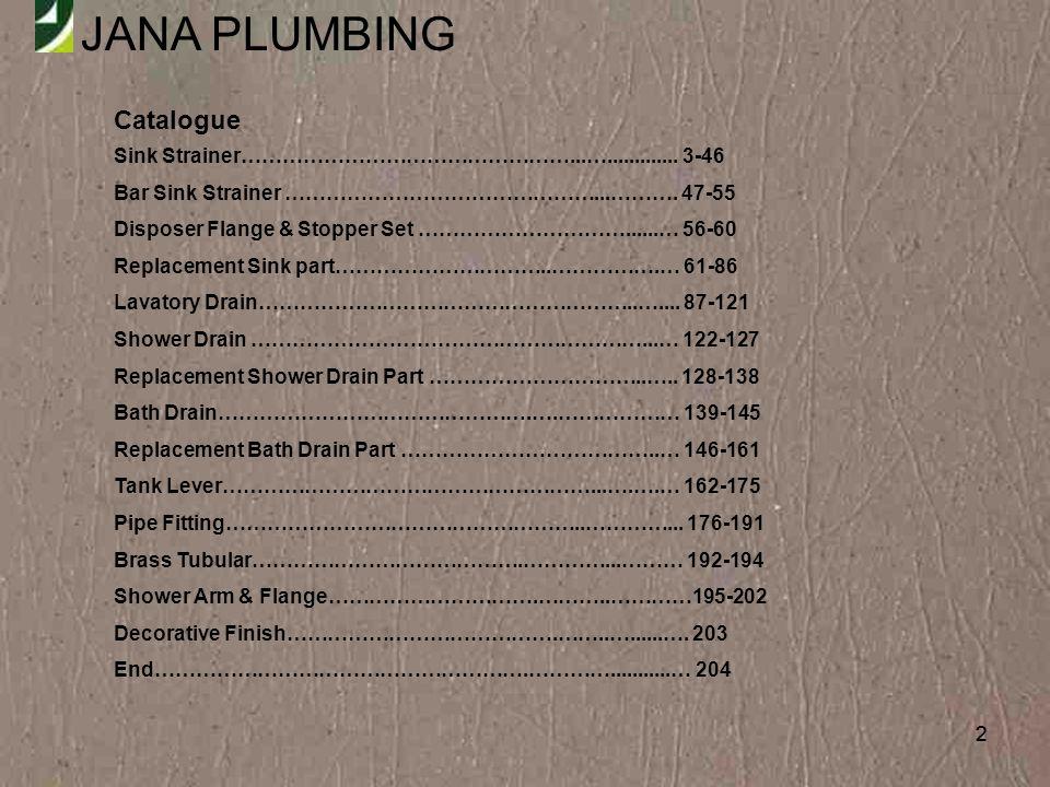 Catalogue Sink Strainer…………………………………………...…............. 3-46
