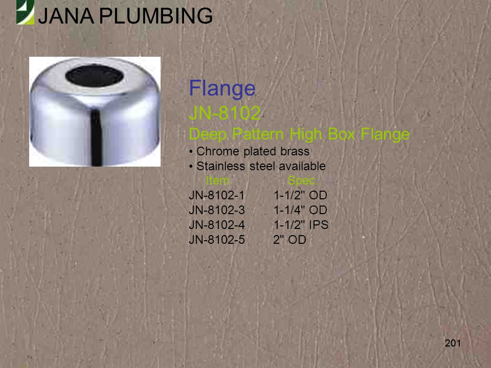 Flange JN-8102 Deep Pattern High Box Flange Chrome plated brass