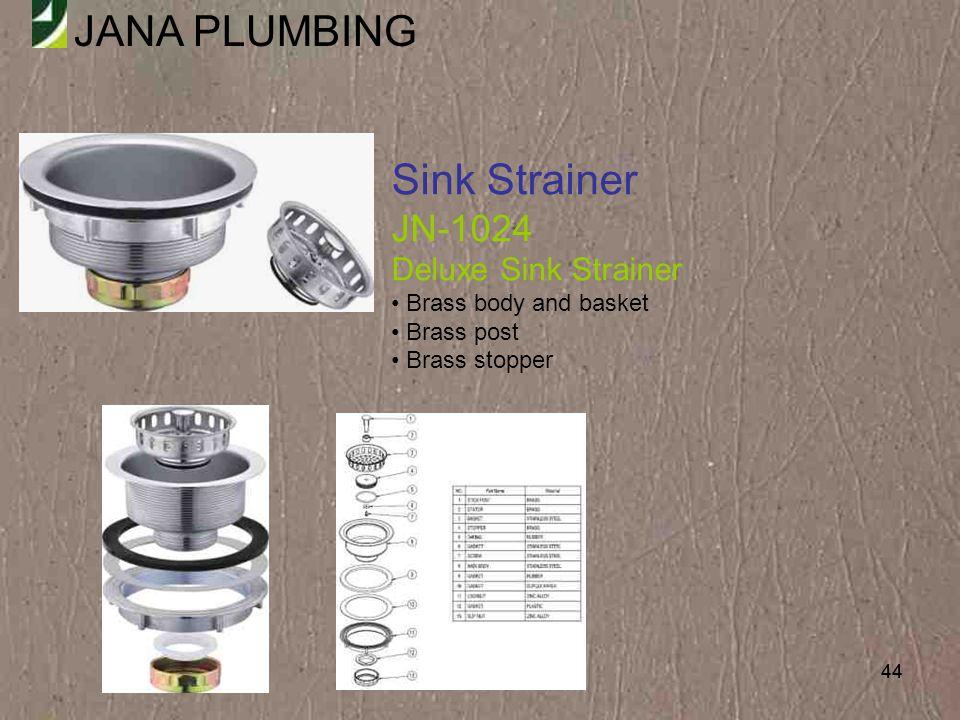 Sink Strainer JN-1024 Deluxe Sink Strainer Brass body and basket