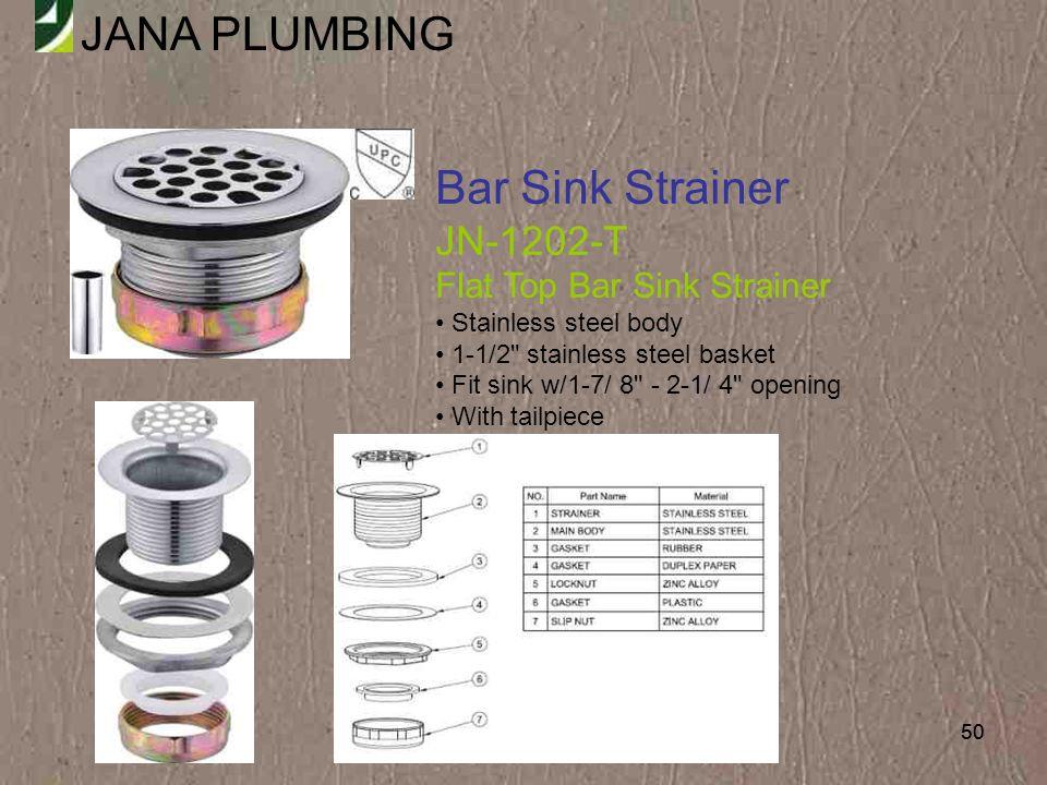 Bar Sink Strainer JN-1202-T Flat Top Bar Sink Strainer