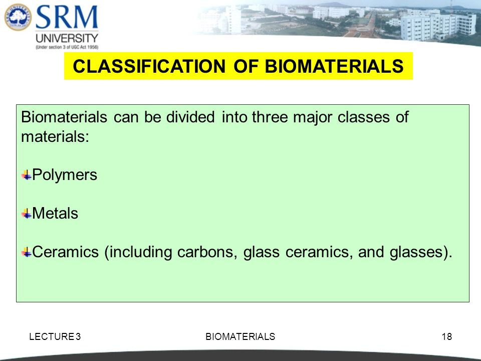 CLASSIFICATION OF BIOMATERIALS