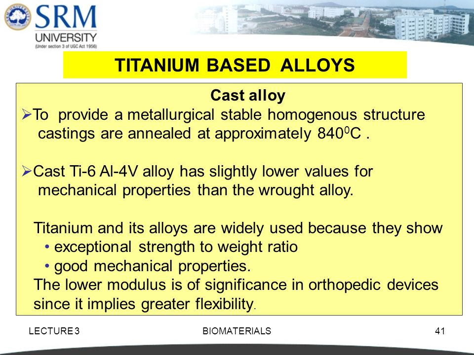 TITANIUM BASED ALLOYS Cast alloy