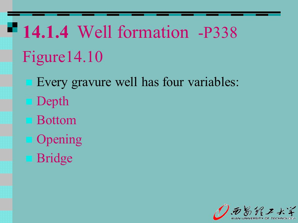 14.1.4 Well formation -P338 Figure14.10