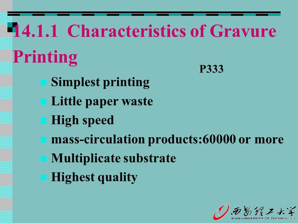 14.1.1 Characteristics of Gravure Printing