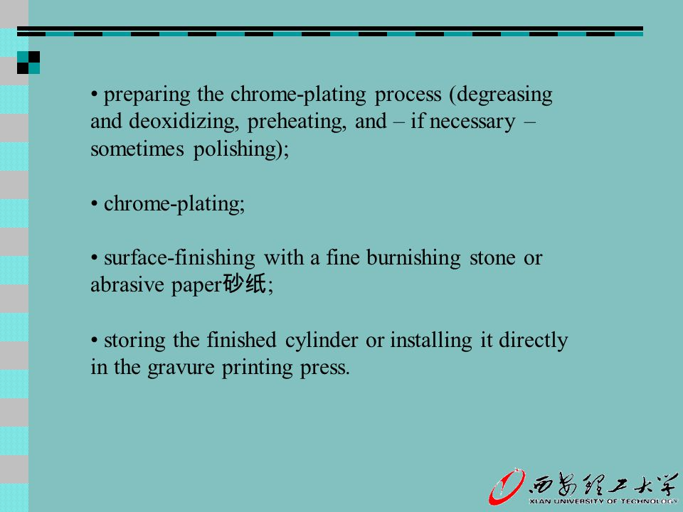 • preparing the chrome-plating process (degreasing