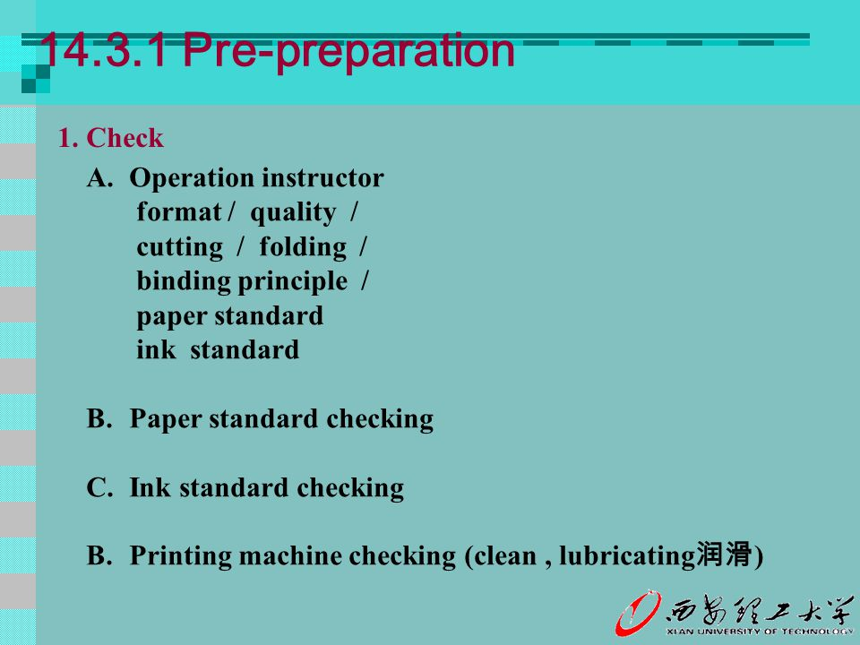 14.3.1 Pre-preparation 1. Check Operation instructor