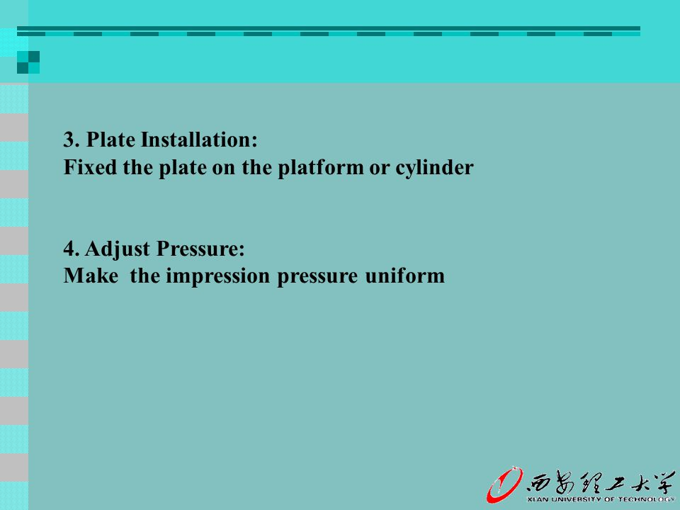 3. Plate Installation: Fixed the plate on the platform or cylinder.