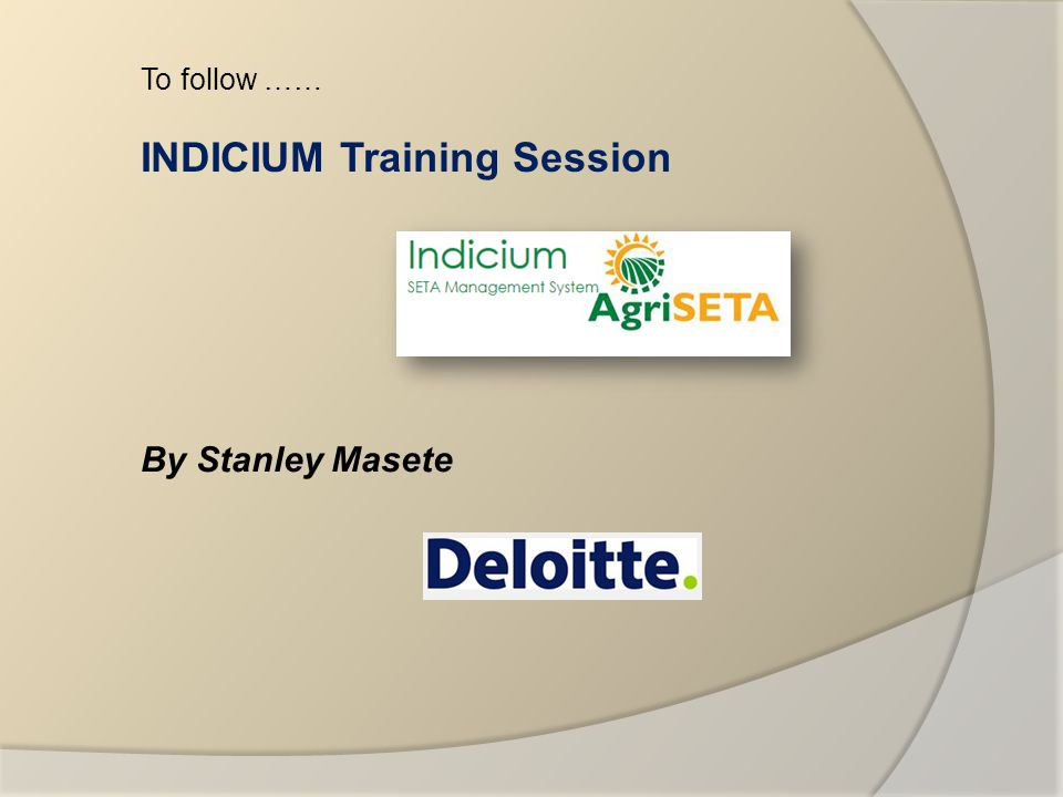 INDICIUM Training Session